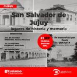 San Salvador de Jujuy, lugares de historia y memoria